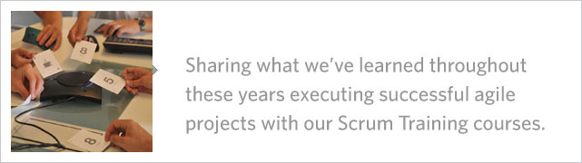 Sharing what we've learned throughout these years executing successful agile projects with our Scrum Training courses.