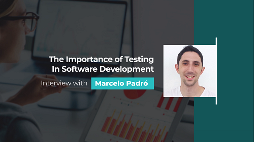 The importance of testing in software development
